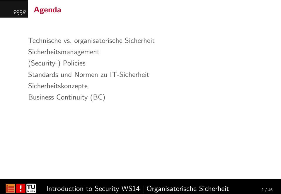 Sicherheitsmanagement (Security-) Policies
