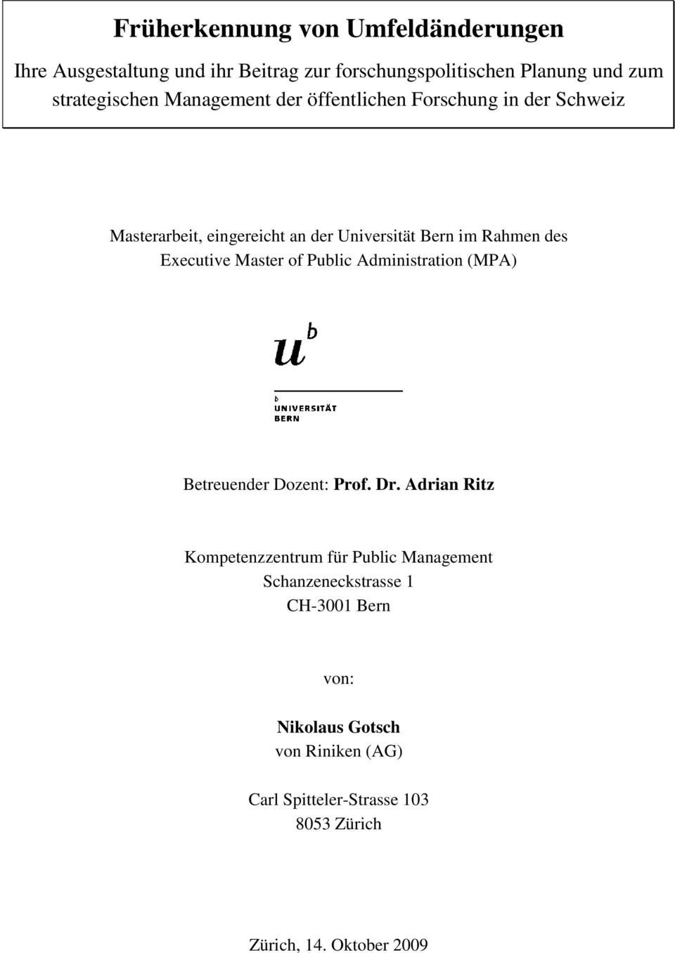 Master of Public Administration (MPA) Betreuender Dozent: Prof. Dr.