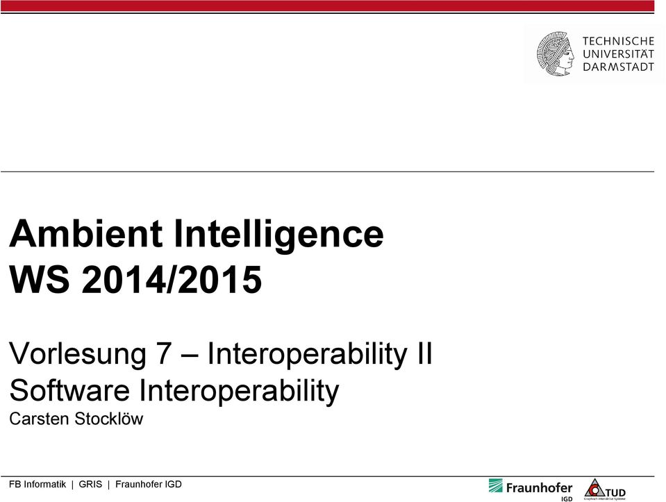 Software Interoperability Carsten