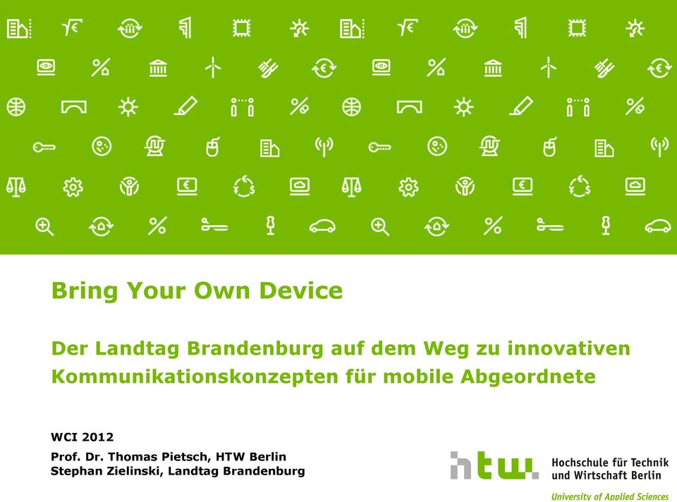 Dr. Thomas Pietsch, HTW Berlin Bring Referent Your 29.10.