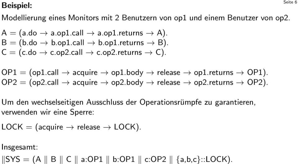 body release op1.returns OP1). OP2 = (op2.call acquire op2.body release op2.returns OP2).