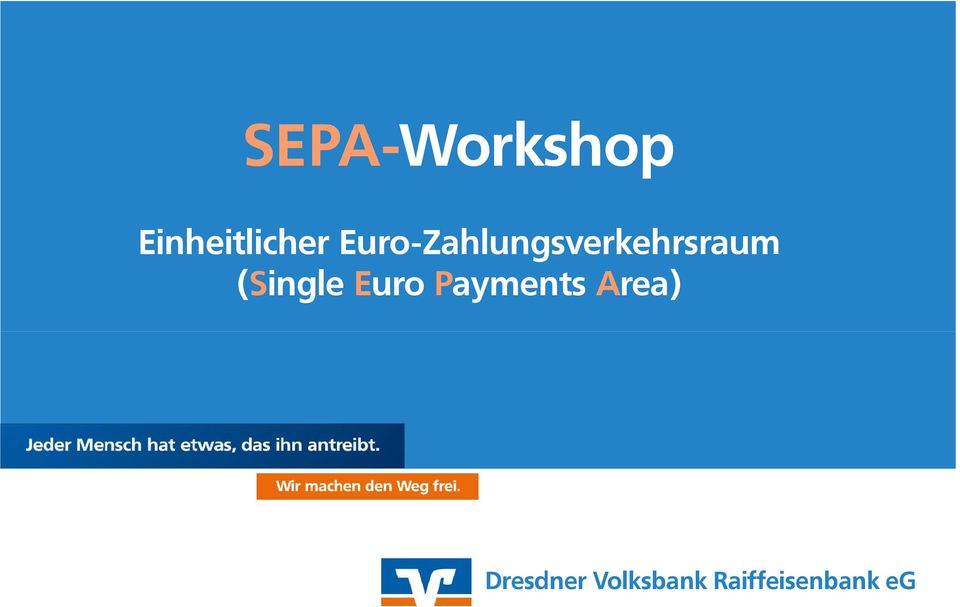 (Single Euro Payments Area)