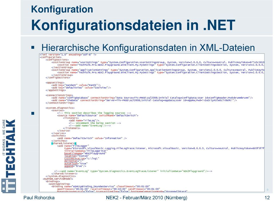 config Wurzel-Element: configuration MeineApplikation.exe.config (App.