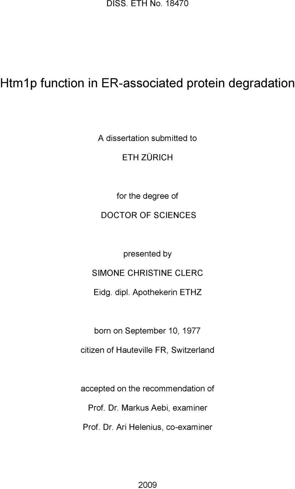 ZÜRICH for the degree of DOCTOR OF SCIENCES presented by SIMONE CHRISTINE CLERC Eidg. dipl.