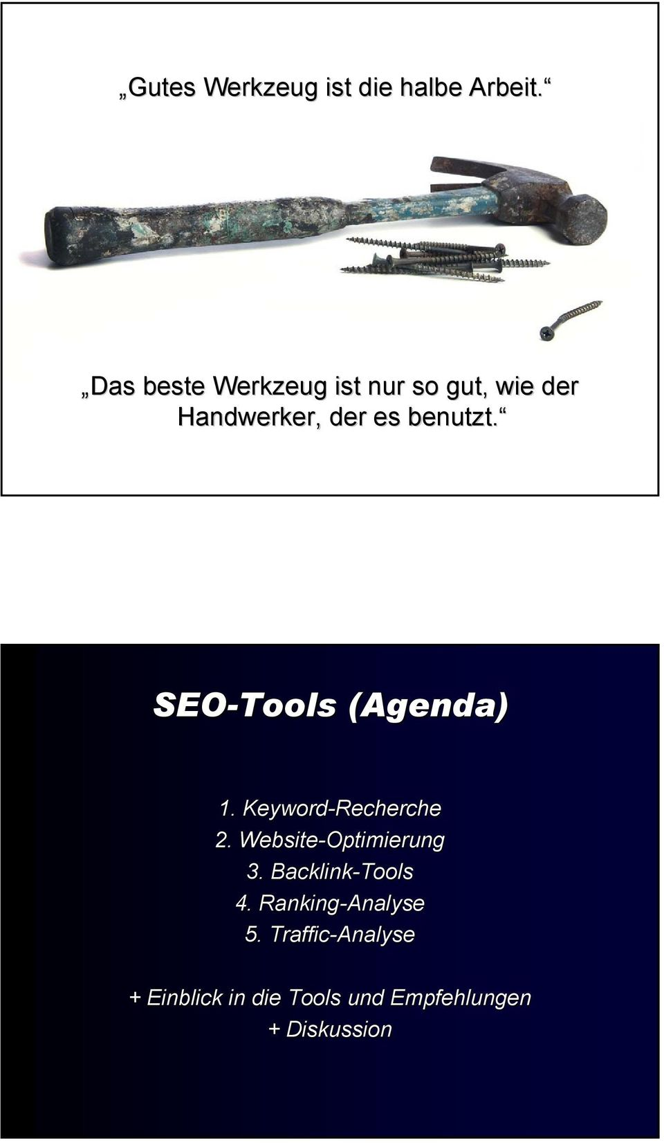SEO-Tools (Agenda) 1. Keyword-Recherche 2. Website-Optimierung 3.