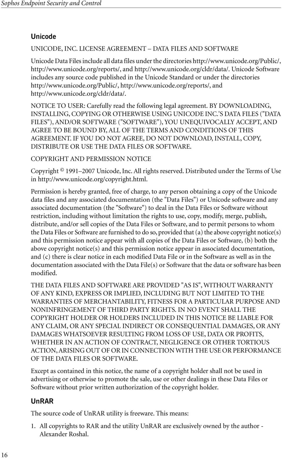 unicode.org/public/, http://www.unicode.org/reports/, and http://www.unicode.org/cldr/data/. NOTICE TO USER: Carefully read the following legal agreement.