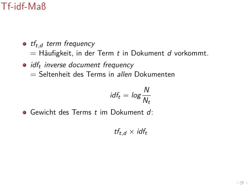 idf t inverse document frequency = Seltenheit des Terms