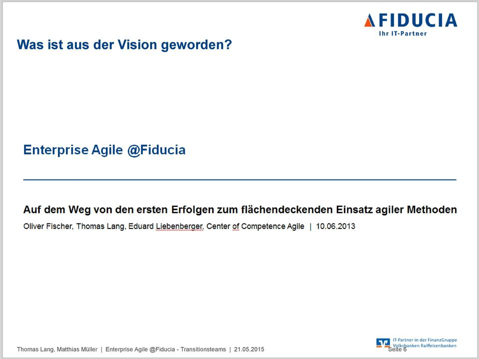 Enterprise Agile @Fiducia -