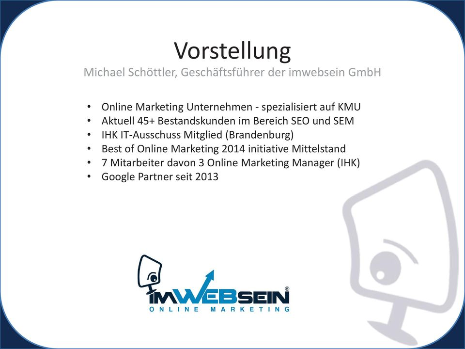 SEM IHK IT-Ausschuss Mitglied (Brandenburg) Best of Online Marketing 2014 initiative