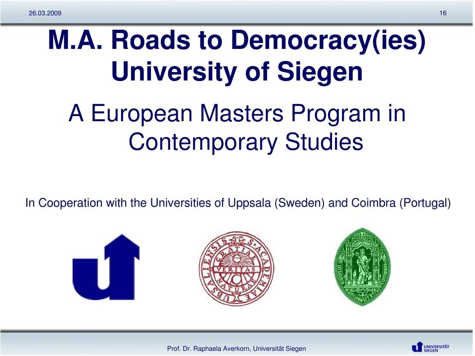 European Masters Program in Contemporary Studies