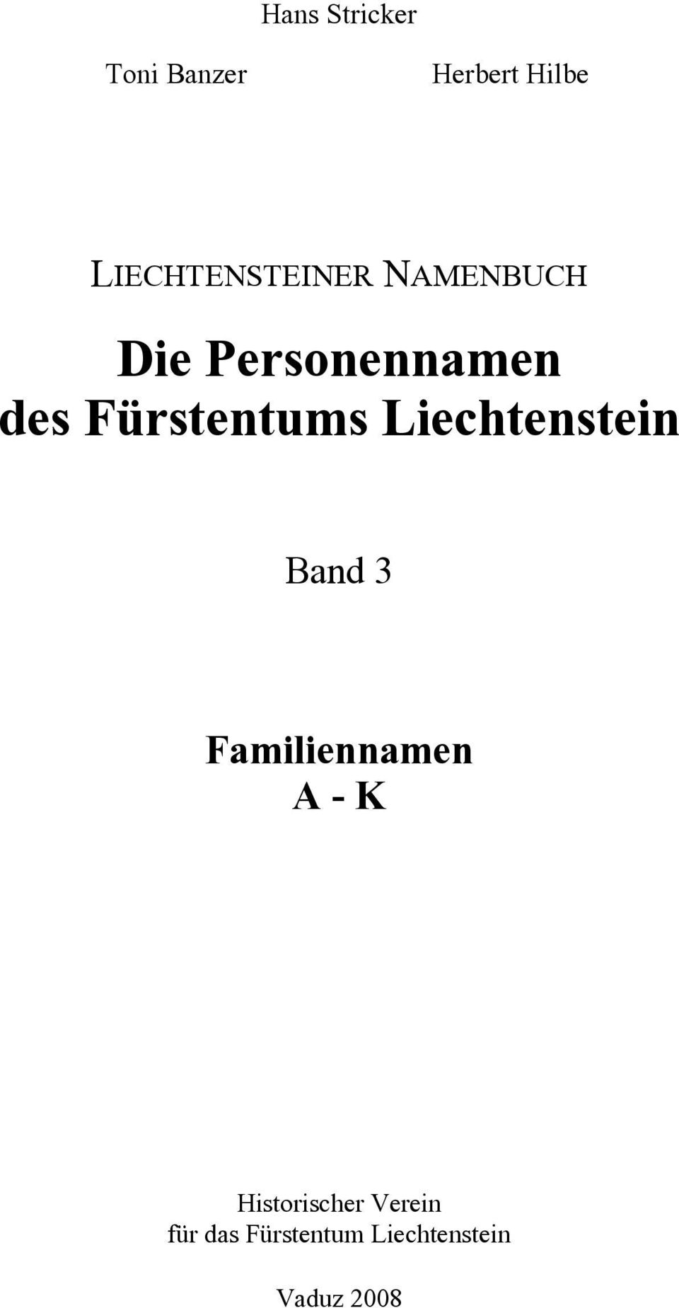 Fürstentums Liechtenstein Band 3 Familiennamen A -