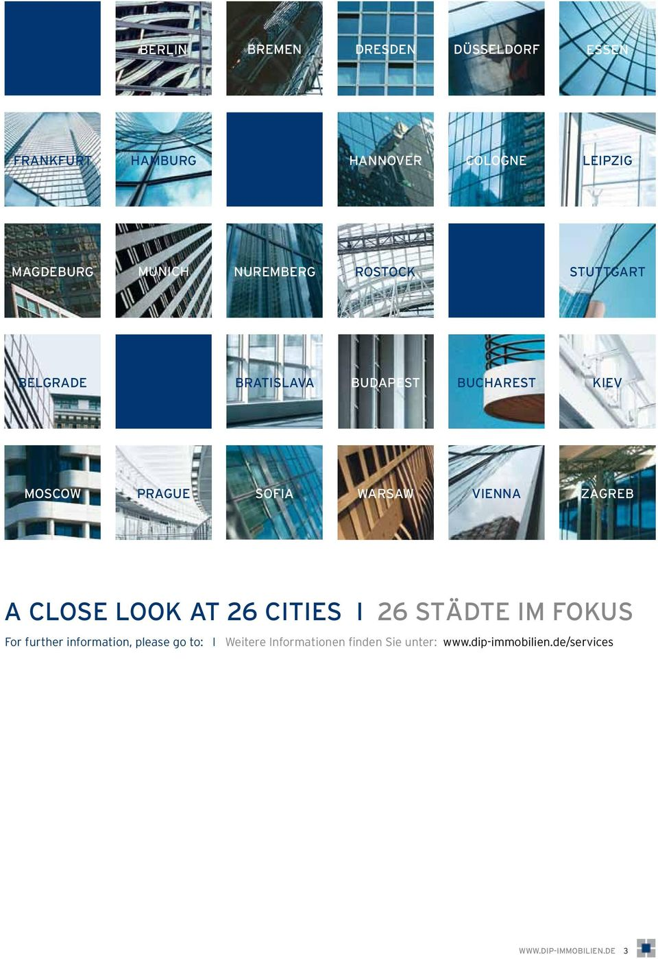 VIENNA ZAGREB A CLOSE LOOK AT 26 CITIES I 26 STÄDTE IM FOKUS For further information, please go