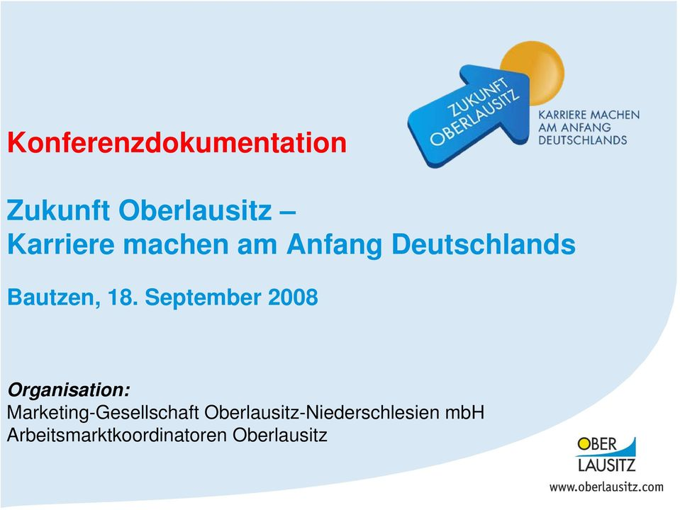 September 2008 Organisation: Marketing-Gesellschaft