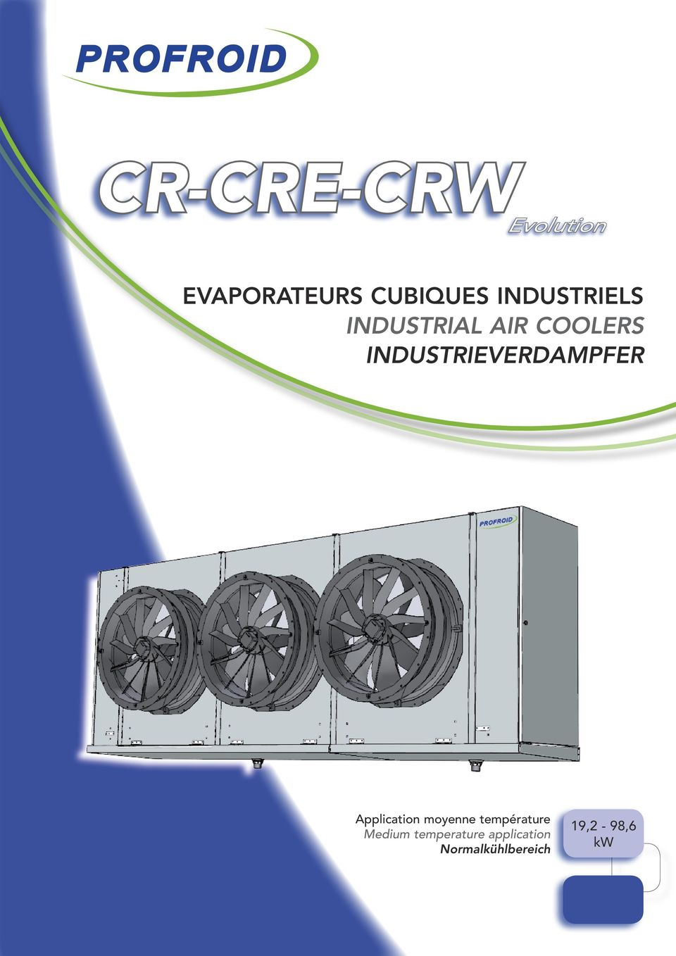 INDUSTRIELS INDUSTRIAL AIR COOLERS INDUSTRIEVERDAMPFER Application