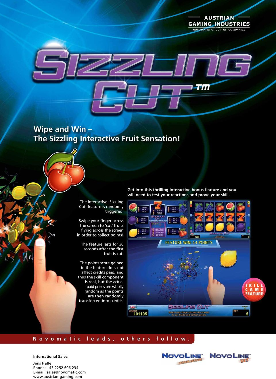 Swipe your finger across the screen to cut fruits flying across the screen in order to collect points! The feature lasts for 30 seconds after the first fruit is cut.