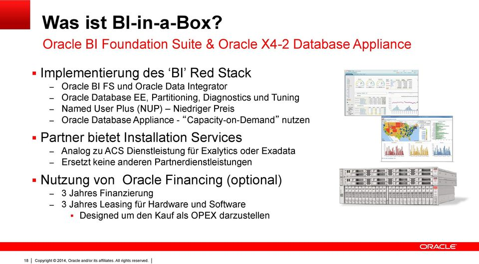 Database EE, Partitioning, Diagnostics und Tuning Named User Plus (NUP) Niedriger Preis Oracle Database Appliance - Capacity-on-Demand nutzen