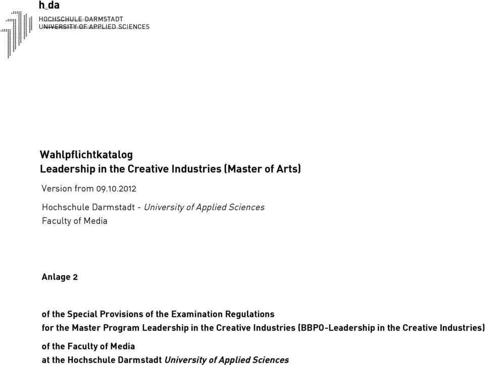 Provisions of the Examination Regulations for the Master Program Leadership in the Creative Industries