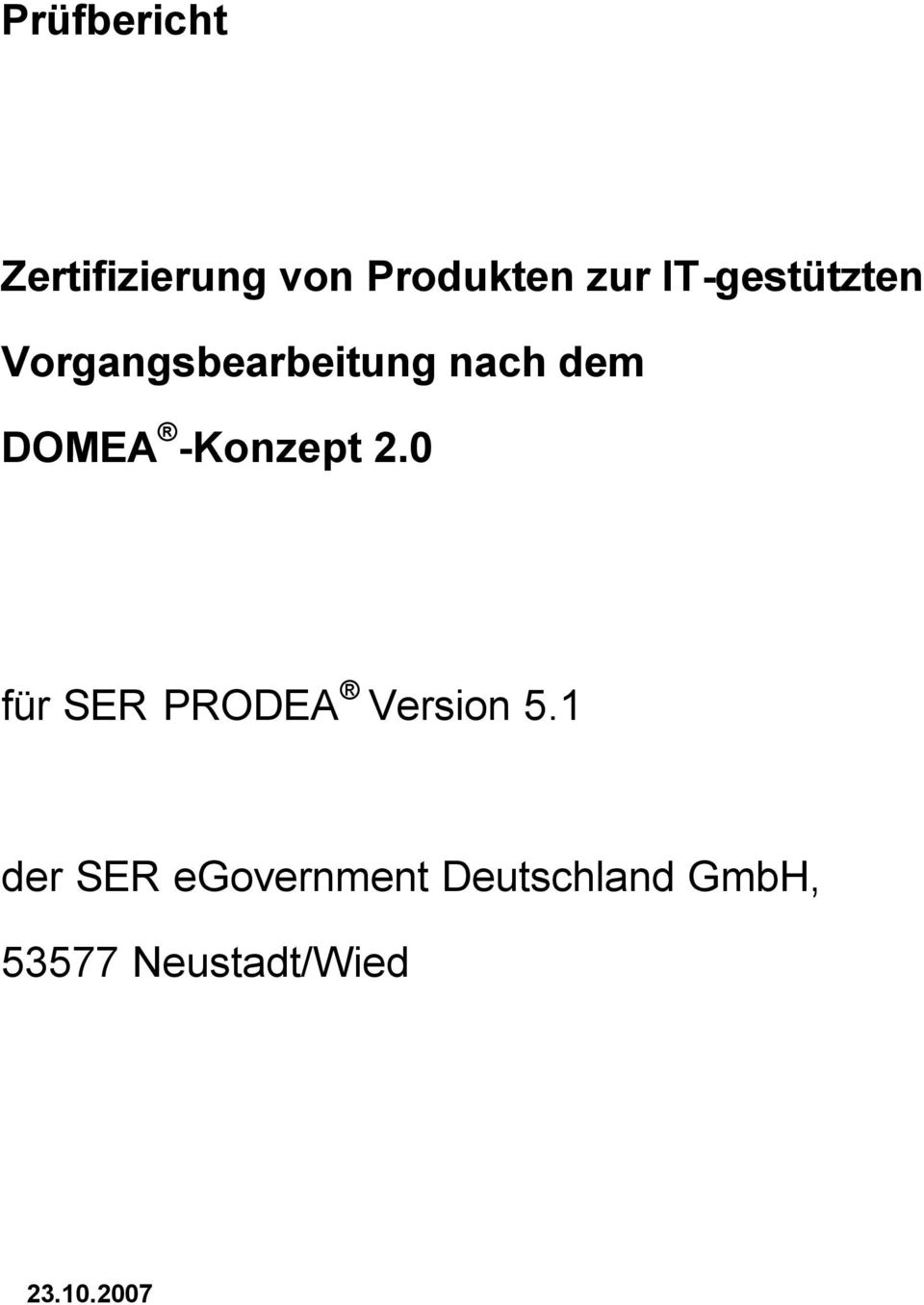 0 für SER PRODEA Version 5.