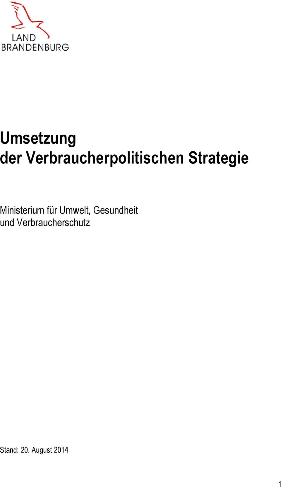 Strategie Ministerium für