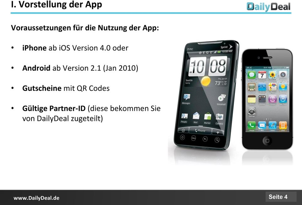 0 oder Android ab Version 2.