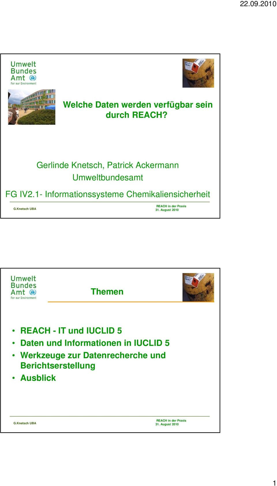 1- Informationssysteme Chemikaliensicherheit Themen REACH - IT und
