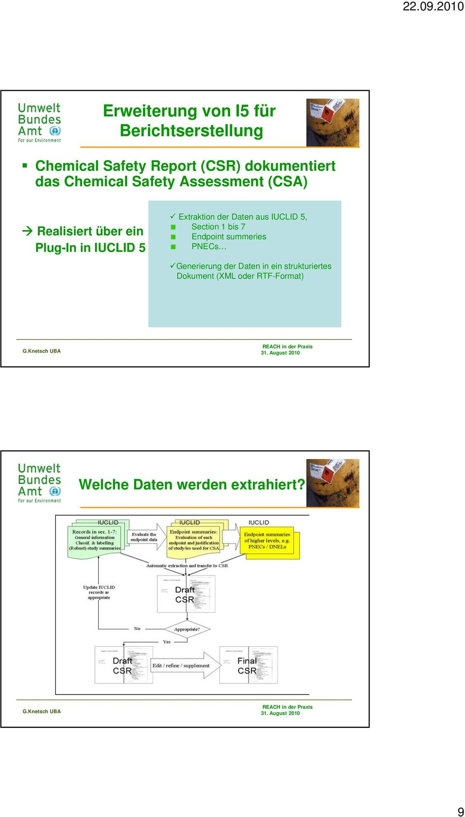 Extraktion der Daten aus IUCLID 5, Section 1 bis 7 Endpoint summeries PNECs