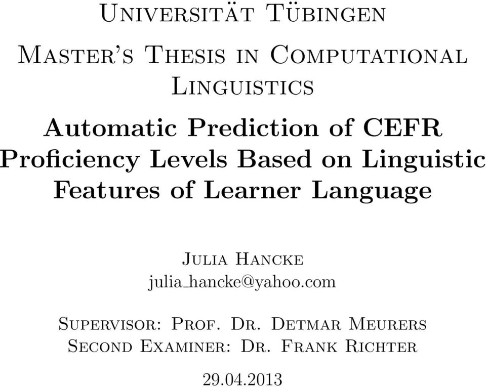 Features of Learner Language Julia Hancke julia hancke@yahoo.