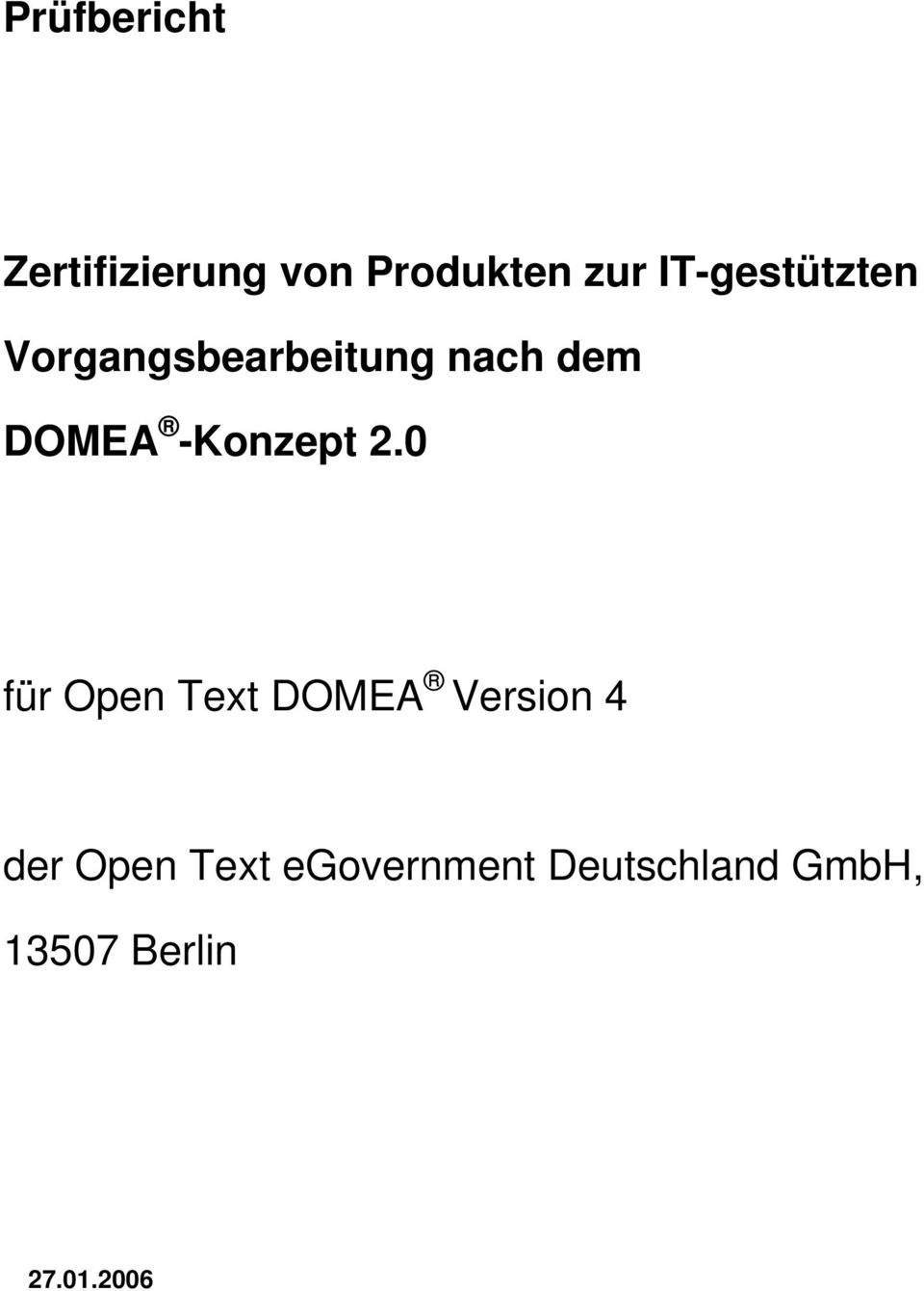 0 für Open Text DOMEA Version 4 der Open Text