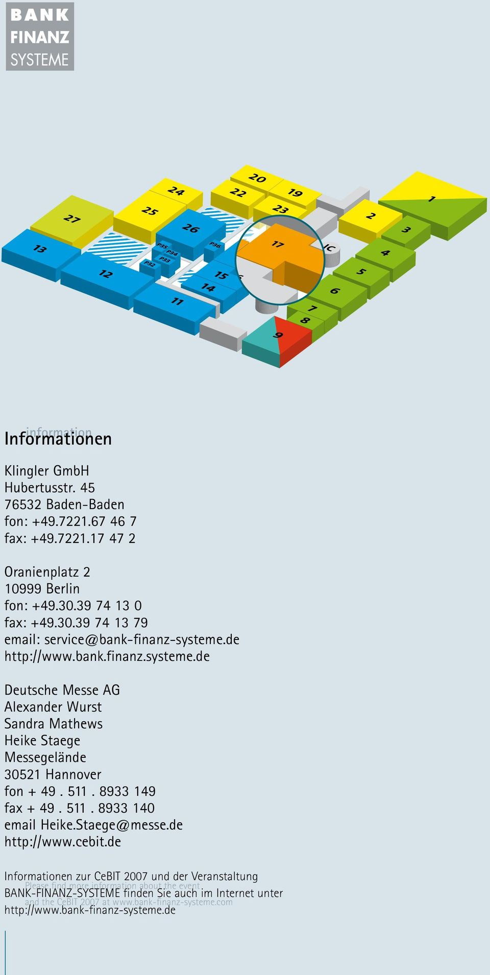 511. 8933 149 fax + 49. 511. 8933 140 email Heike.Staee@messe.de http://www.cebit.