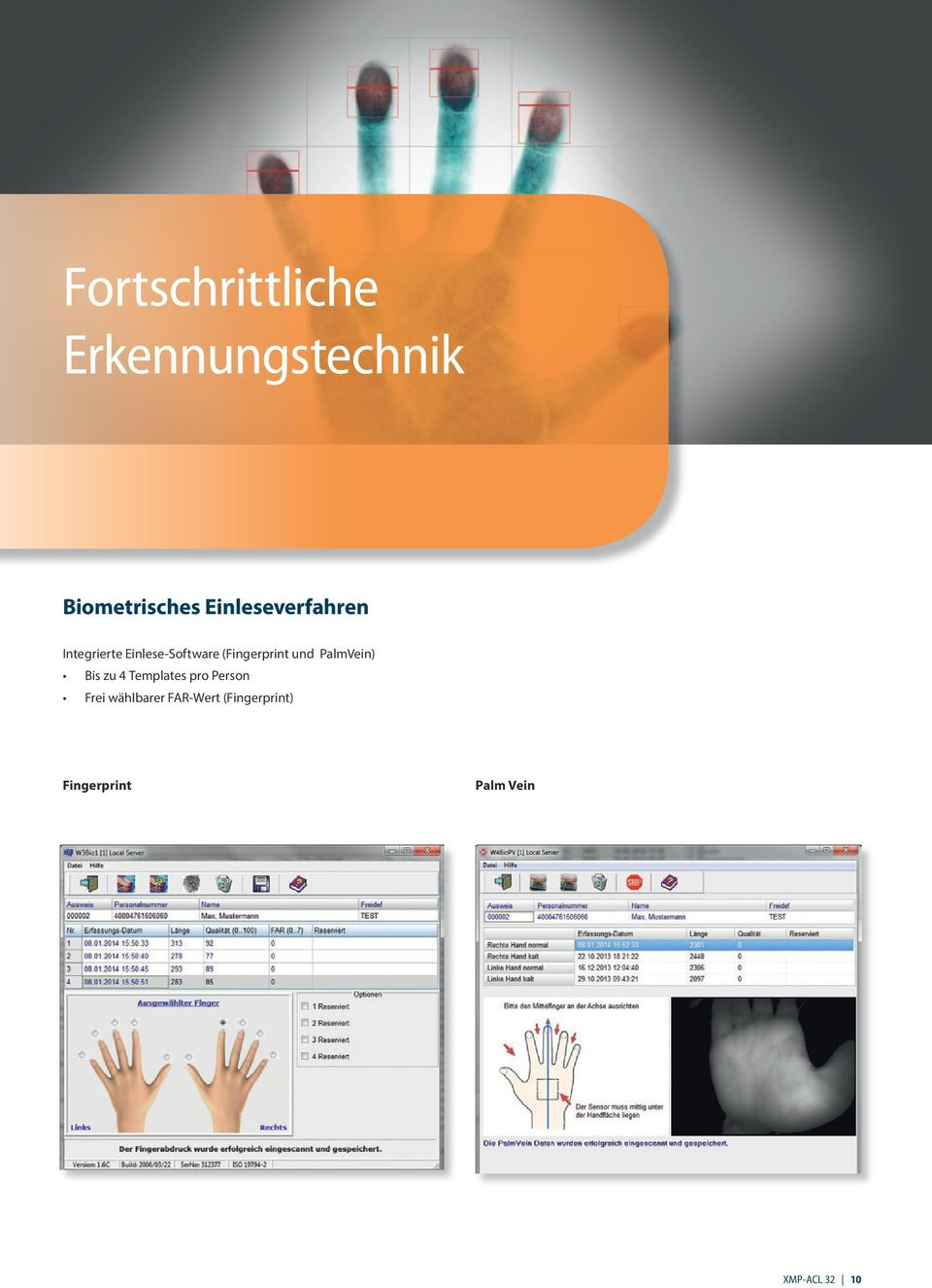 (Fingerprint und PalmVein) Bis zu 4 Templates pro Person