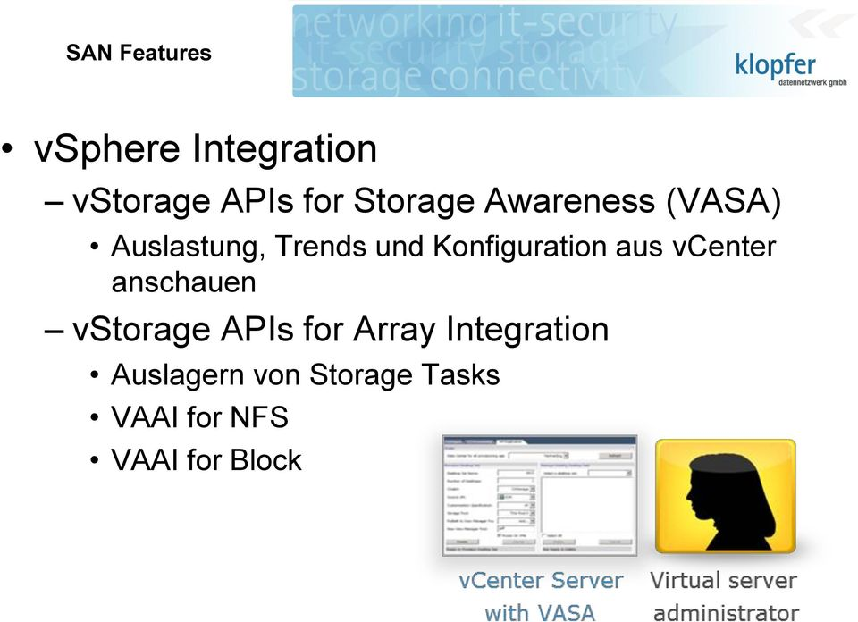 Konfiguration aus vcenter anschauen vstorage APIs for