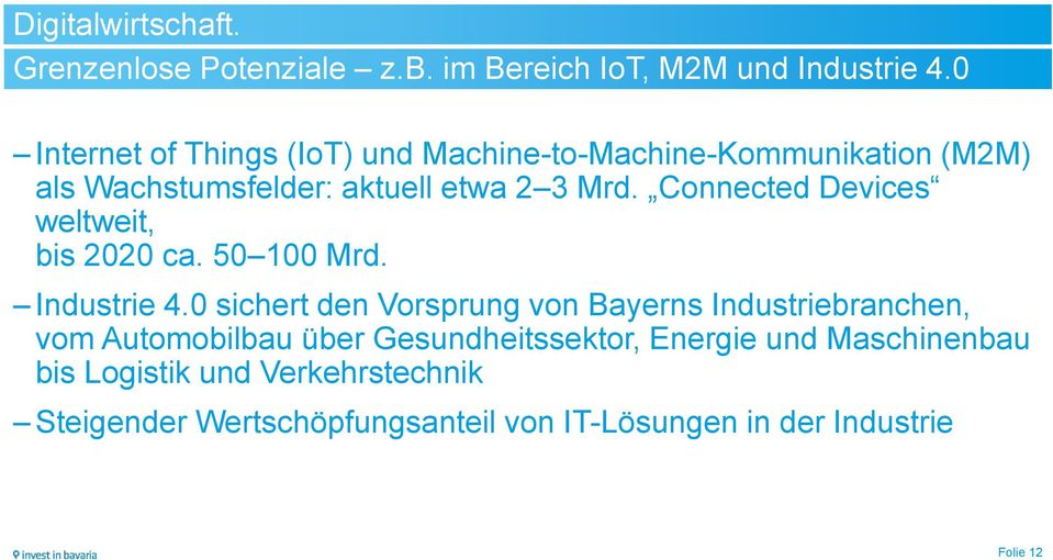 Connected Devices weltweit, bis 2020 ca. 50 100 Mrd. Industrie 4.