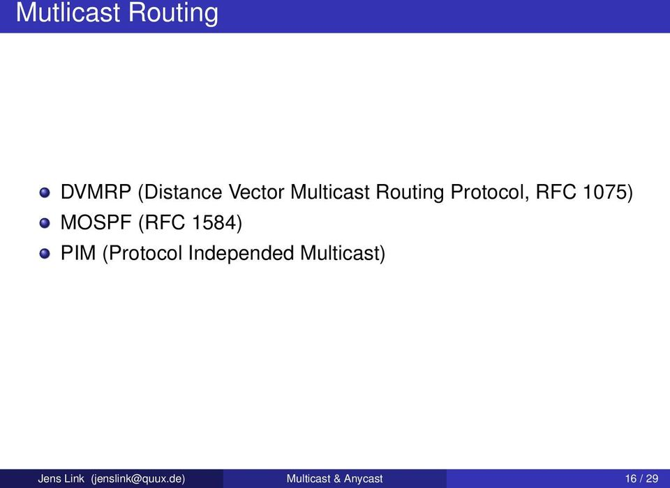 (RFC 1584) PIM (Protocol Independed Multicast)
