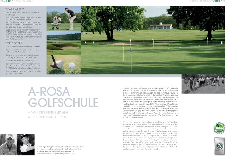 Adamowicz in den A-ROSA Resorts Scharmützelsee und Kitzbühel Firmenveranstaltungen mit Schnupperkurs und Anfängerturnier // THE OFFER A PGA of Germany licensed golf academy First-class instruction