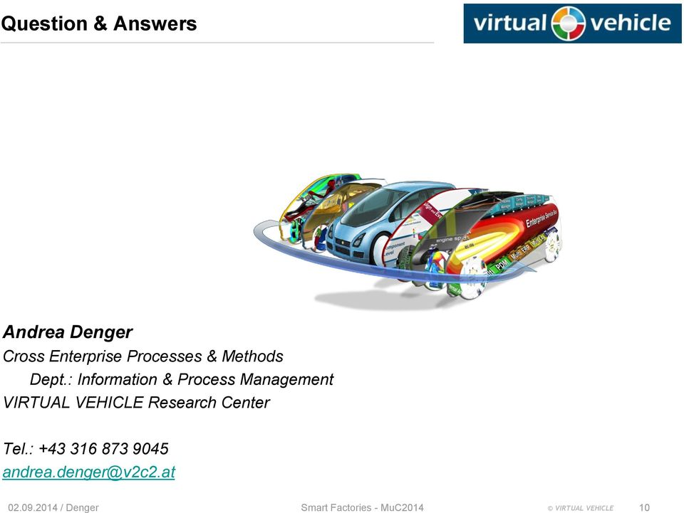 : Information & Process Management VIRTUAL VEHICLE Research