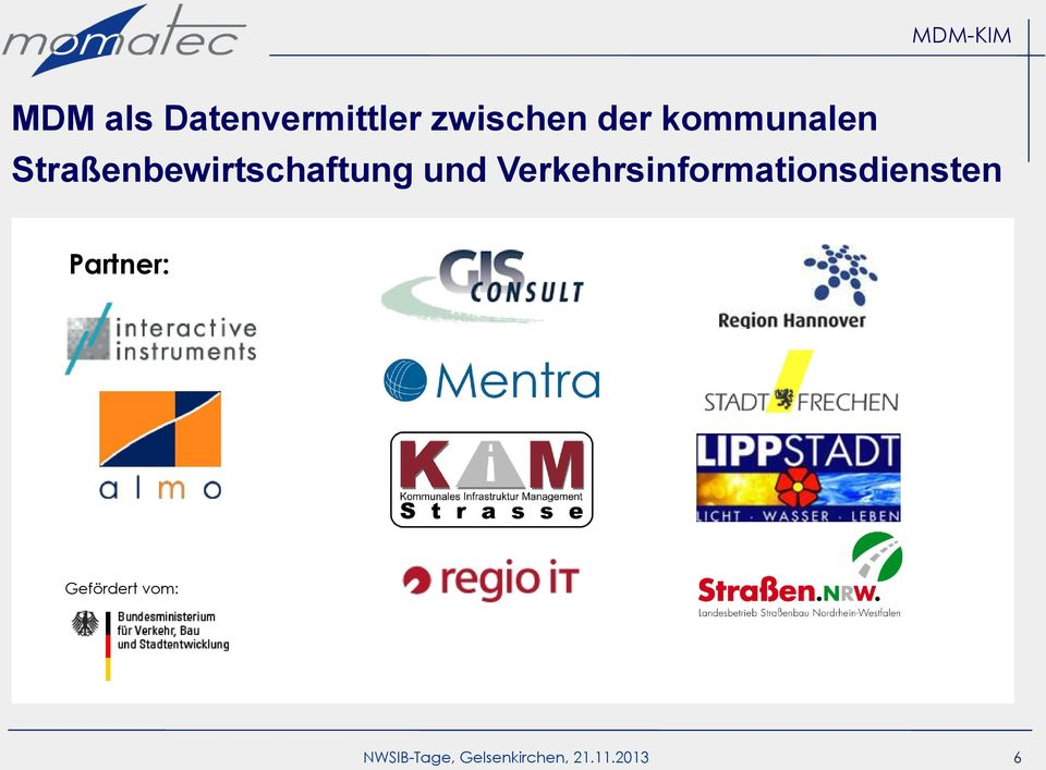 Verkehrsinformationsdiensten Partner: