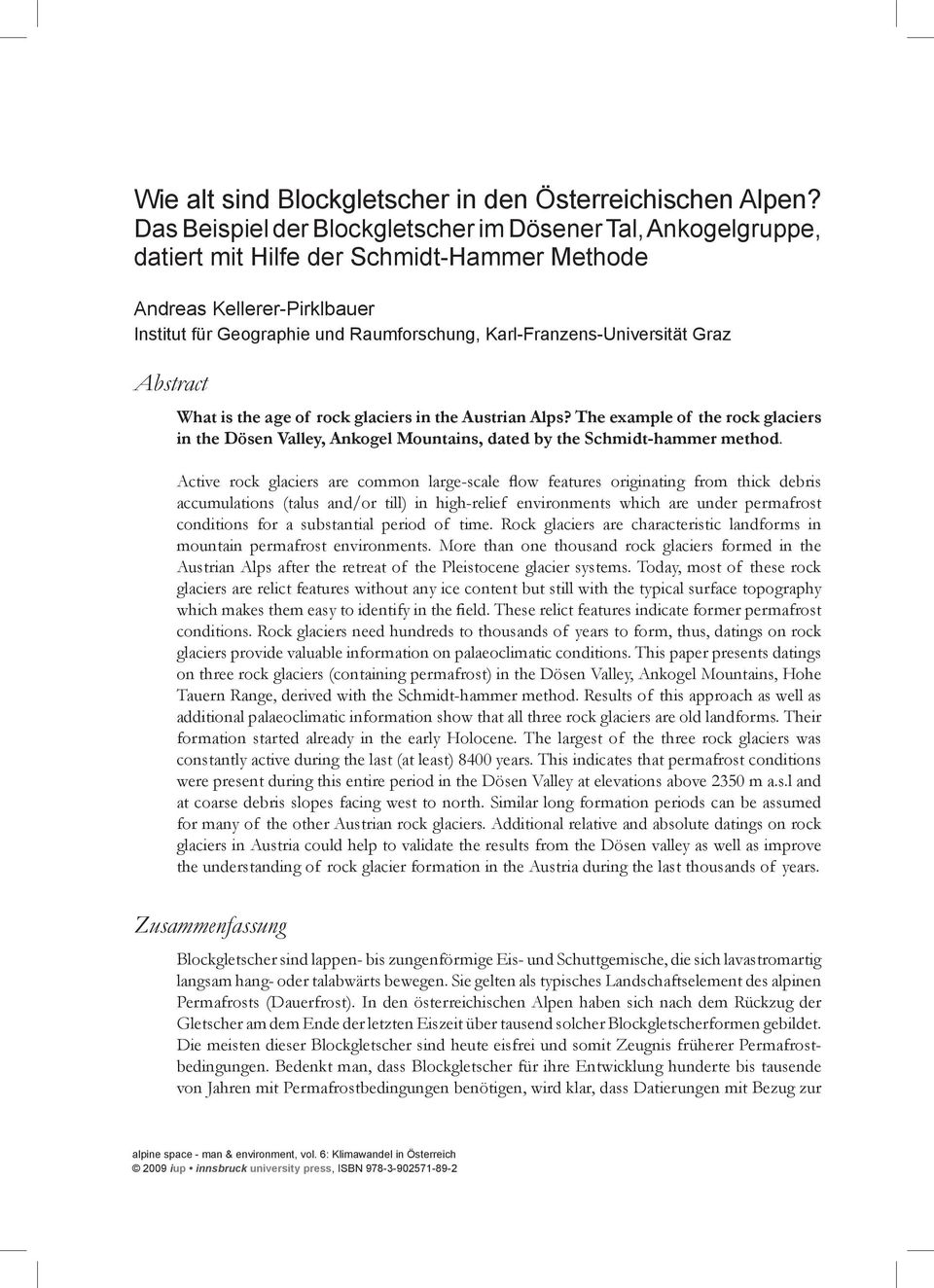 Karl-Franzens-Universität Graz Abstract What is the age of rock glaciers in the Austrian Alps?
