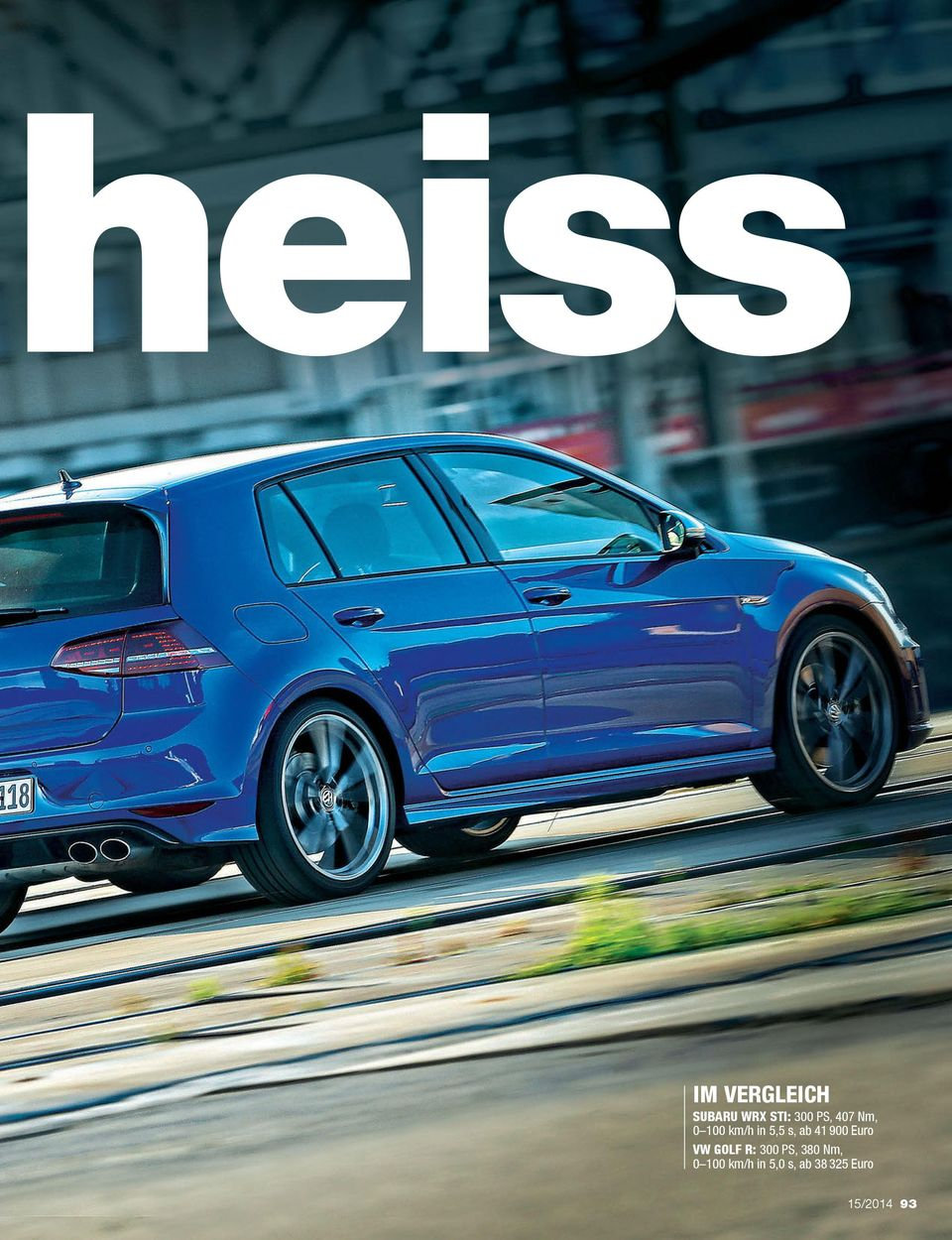 900 Euro VW GOLF R: 300 PS, 380 Nm, 0