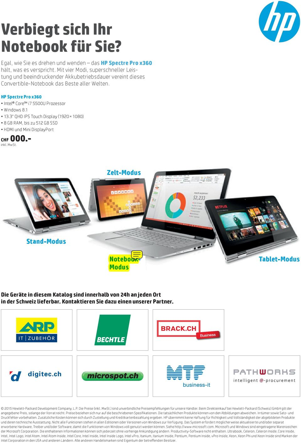 "1 13.3"" QHD IPS Touch Display (1920 1080) 8 GB RAM, bis zu 512 GB SSD HDMI und Mini DisplayPort CHF 000."
