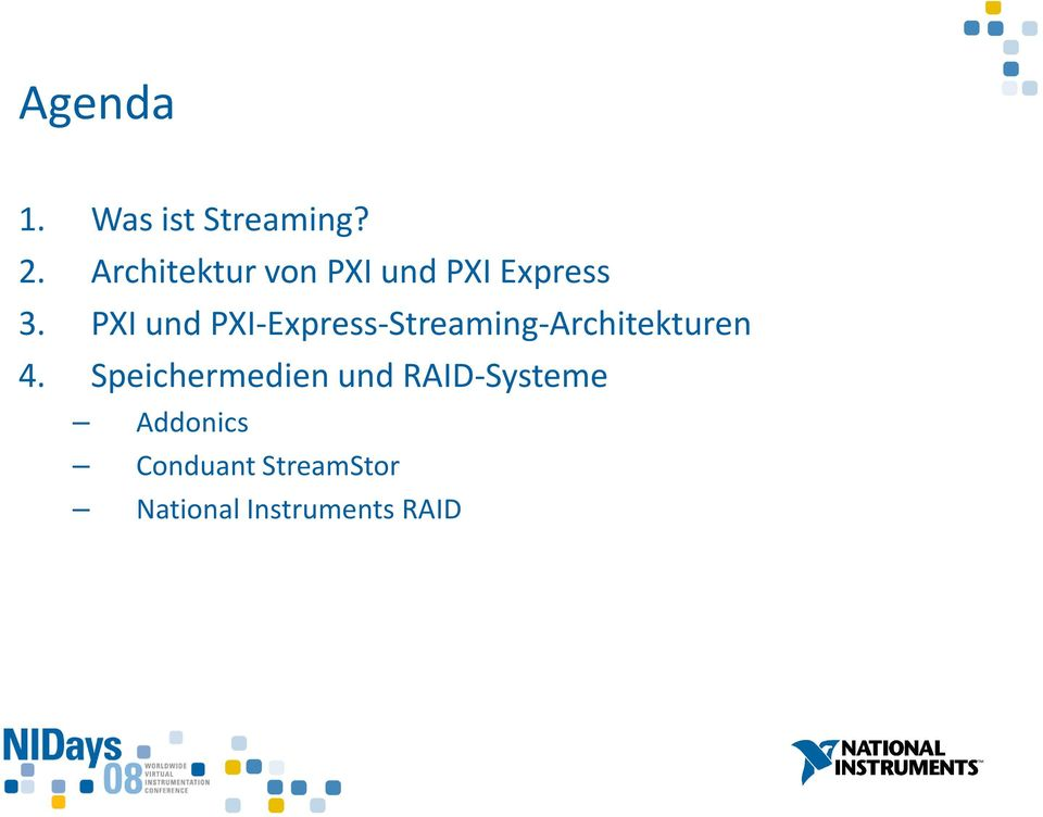 PXI und PXI-Express-Streaming-Architekturen 4.
