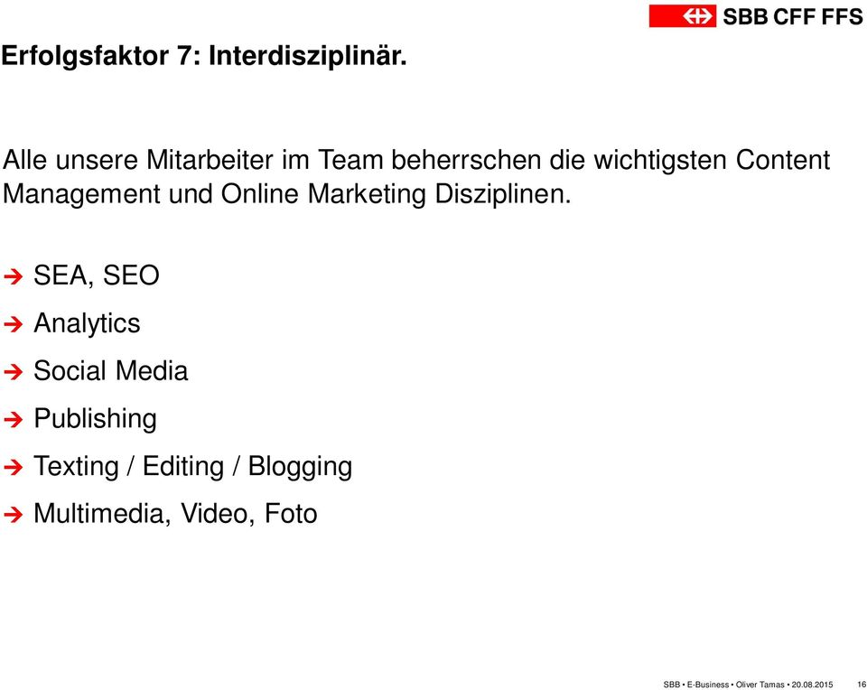 Management und Online Marketing Disziplinen.