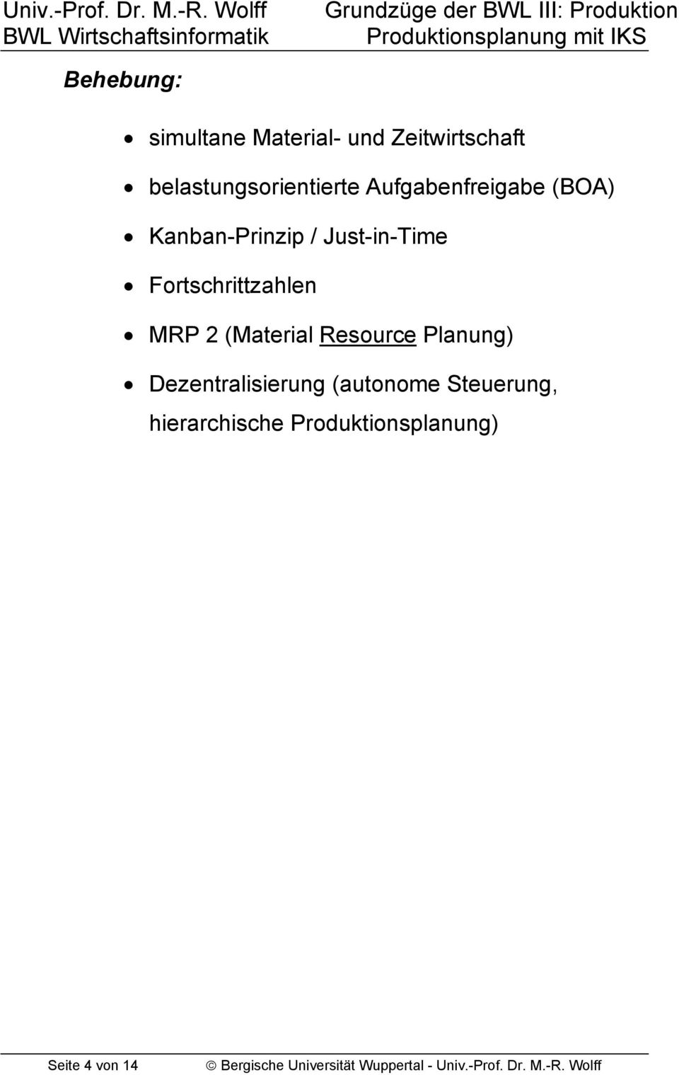 Just-in-Time Fortschrittzahlen MRP 2 (Material Resource Planung)