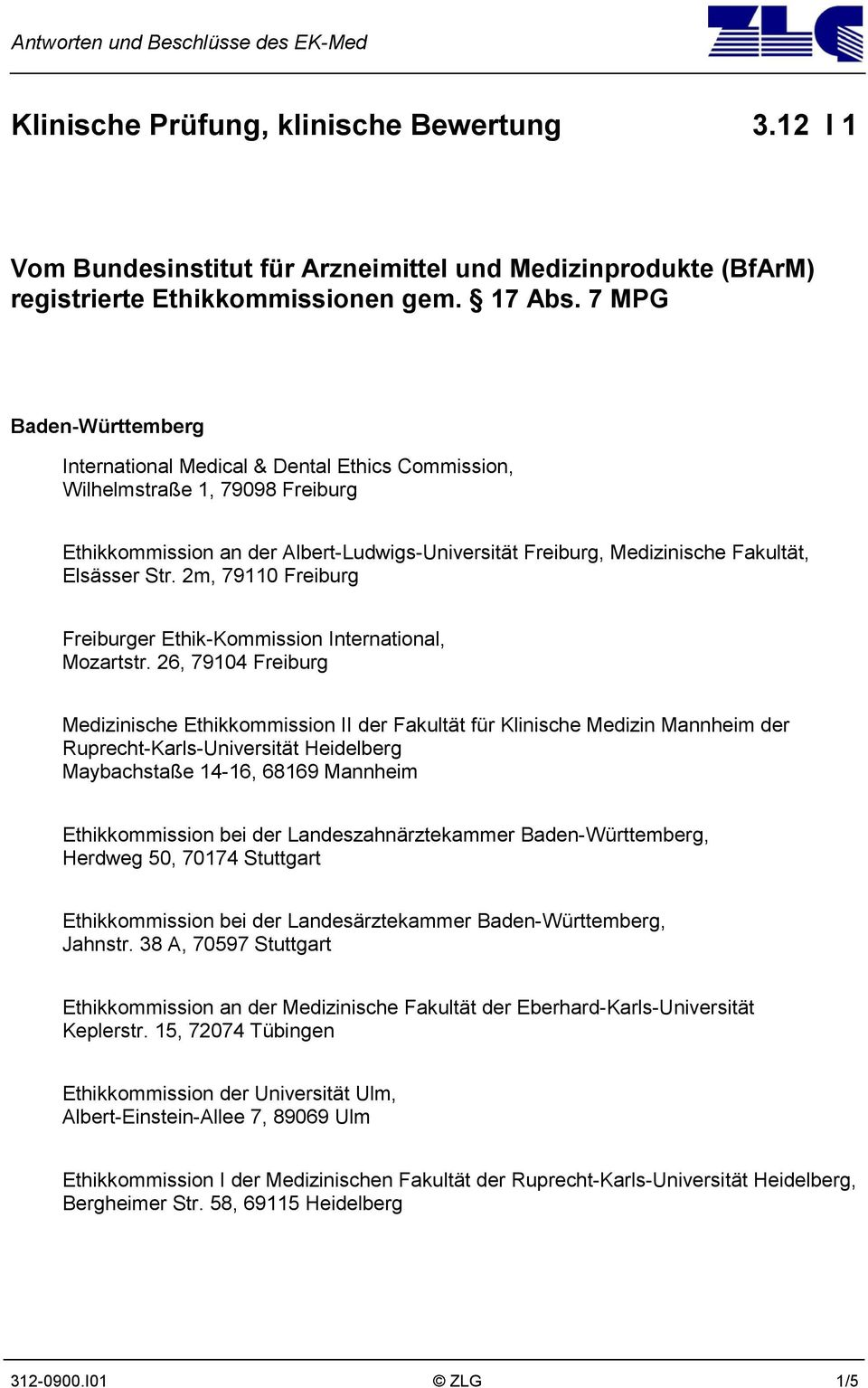 Str. 2m, 79110 Freiburg Freiburger Ethik-Kommission International, Mozartstr.