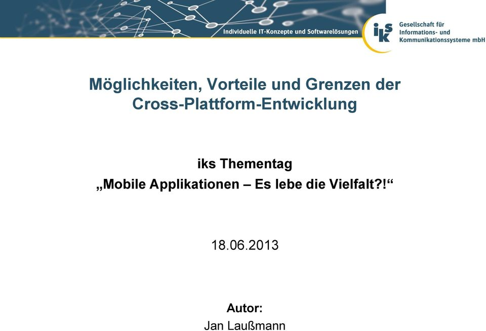 Thementag Mobile Applikationen Es lebe