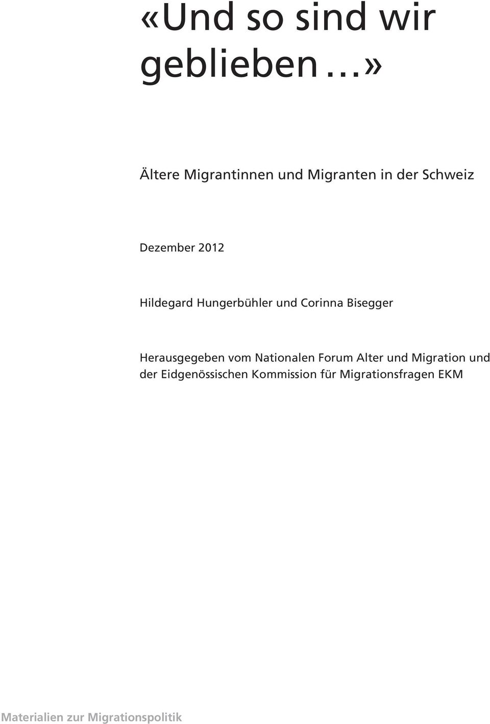 Nationalen Forum Alter und Migration und der