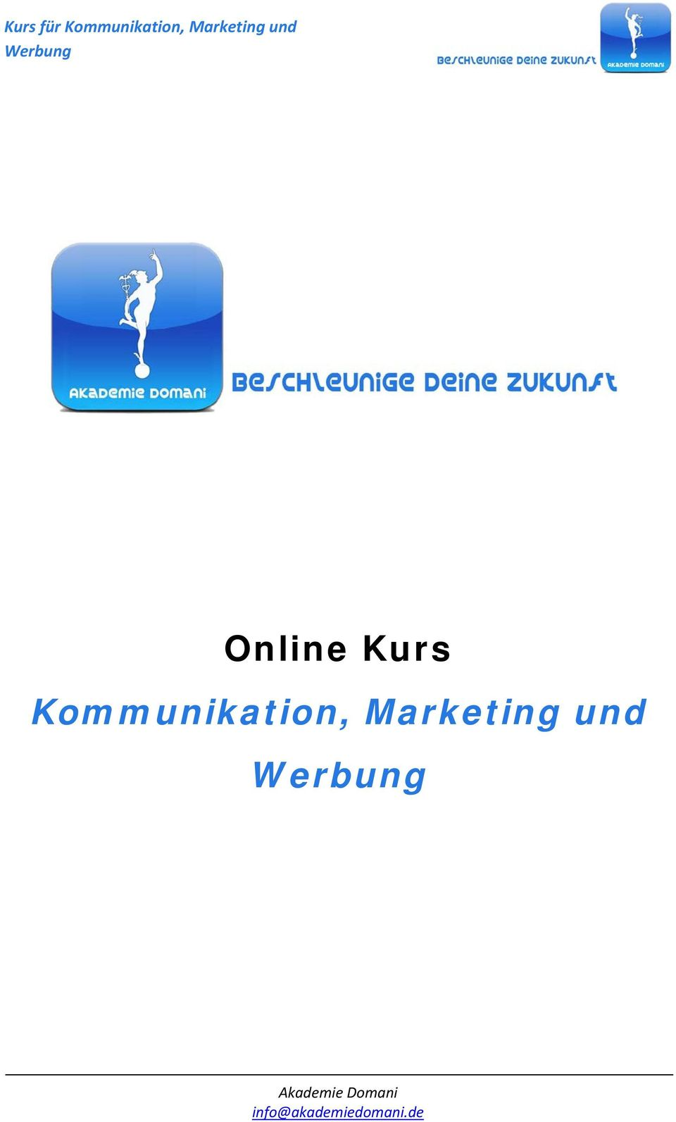 Kommunikation, Marketing und