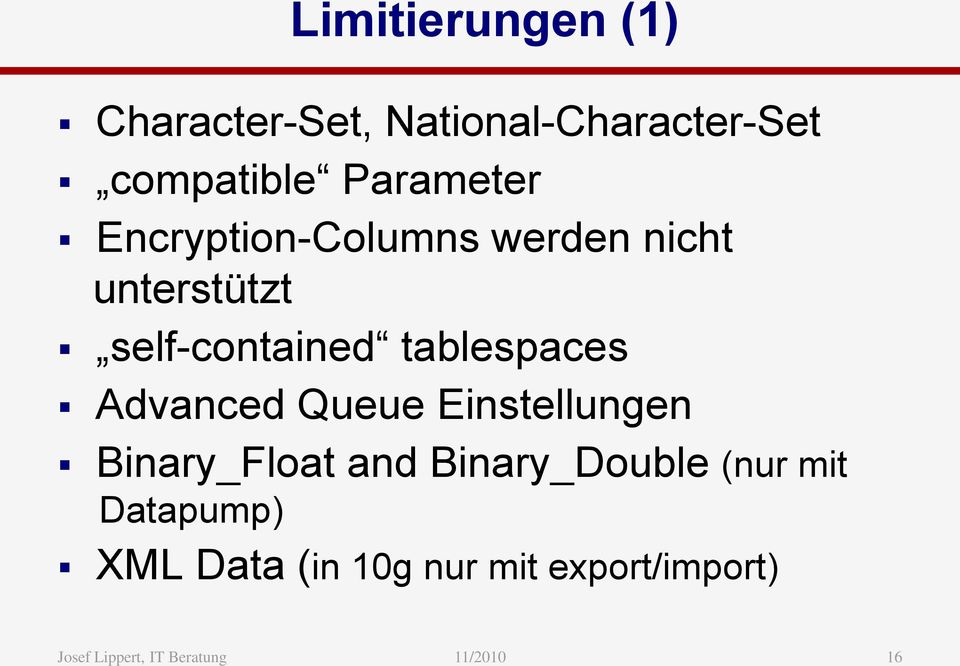 self-contained tablespaces Advanced Queue Einstellungen