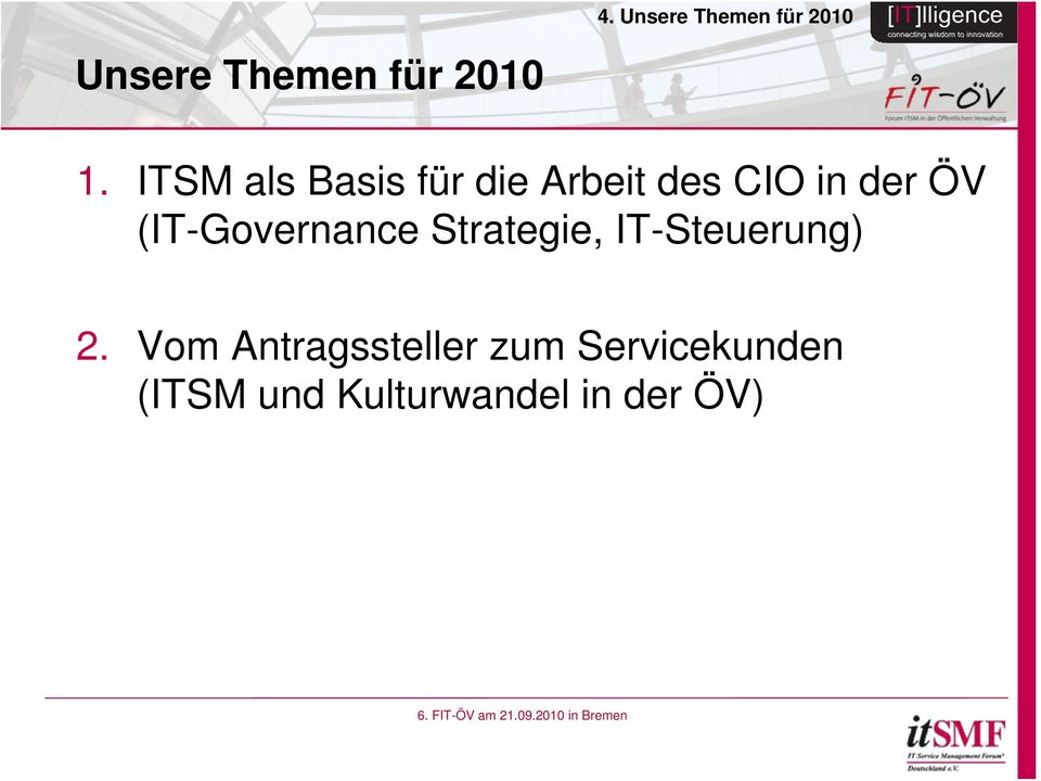 (IT-Governance Strategie, IT-Steuerung) 2.