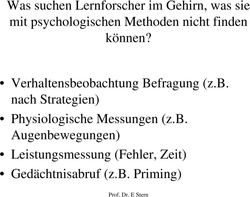 b. nach Strategien) Physiologische Messungen (z.b.