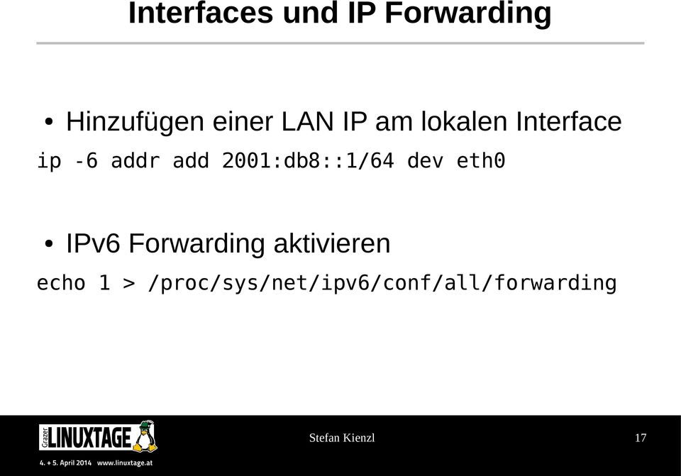 2001:db8::1/64 dev eth0 IPv6 Forwarding